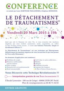 Conférence Le détachement de traumatismes Lyon 06 - 20 mars 2015 - Laure Martinak Taillandier Stéphane Rossignol