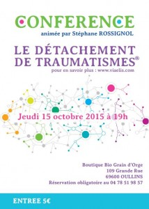 Affiche conférence 15 octobre 2015 sur l'inconscient et le détachement de traumatismes