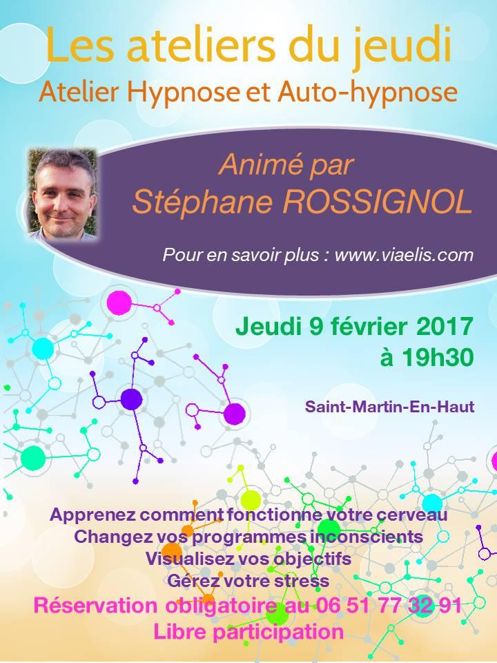 Atelier Jeudi Hypnose et Auto-Hypnose 9 février 2017 Saint-Martin-en-Haut